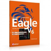 Eagle V6 Getting Started Guide - Eagle V6 Getting Started Guide Author: Mitchell Duncan Language: English Pages: 208 Publisher: