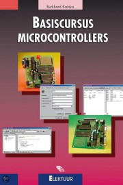 Basiscursus Microcontrollers - Basiscursus Microcontrollers Author: Burkhard Kainka Language: Nederlands Pages: 232 Publisher: