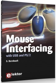 Mouse Interfacing - Mouse Interfacing Author: S. Bernhoeft Language: English Pages: 256 Publisher: ELEKTOR ISBN: