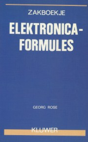 Zakboekje Elektronica Formules - Zakboekje Elektronica Formules Author: Georg Rose Language: English Pages: 237 Publisher: