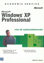 Windows XP Professional voor d - Windows XP Professional voor de systeembeheerder Author: William Stanek Language: Nederlands