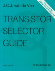 Transistor Selector Guide - Transistor Selector Guide Author: J.C.J. van de Ven Language: English Pages: 189 Publisher: other