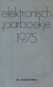 Elektronica jaarboek 1997 - Elektronica jaarboek 1997 Author: Language: English Pages: 319 Publisher: other ISBN: