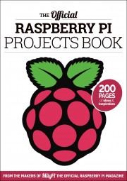 Raspberry Pi Projects Book - The Official Raspberry Pi Projects Book Author: The Pi Education Team Language: English Pages: 203