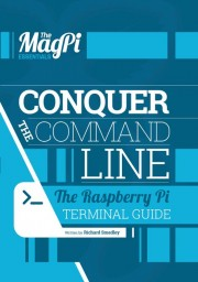 Conquer The Command Line - Conquer The Command Line, the Raspberry Pi Terminal Guide Author: Richard Smedley Language: English