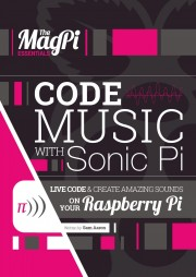 Code Music with Sonic Pi - The MagPi Essentials - Code Music with Sonic Pi Author: Sam Aaron Language: English Pages: 59